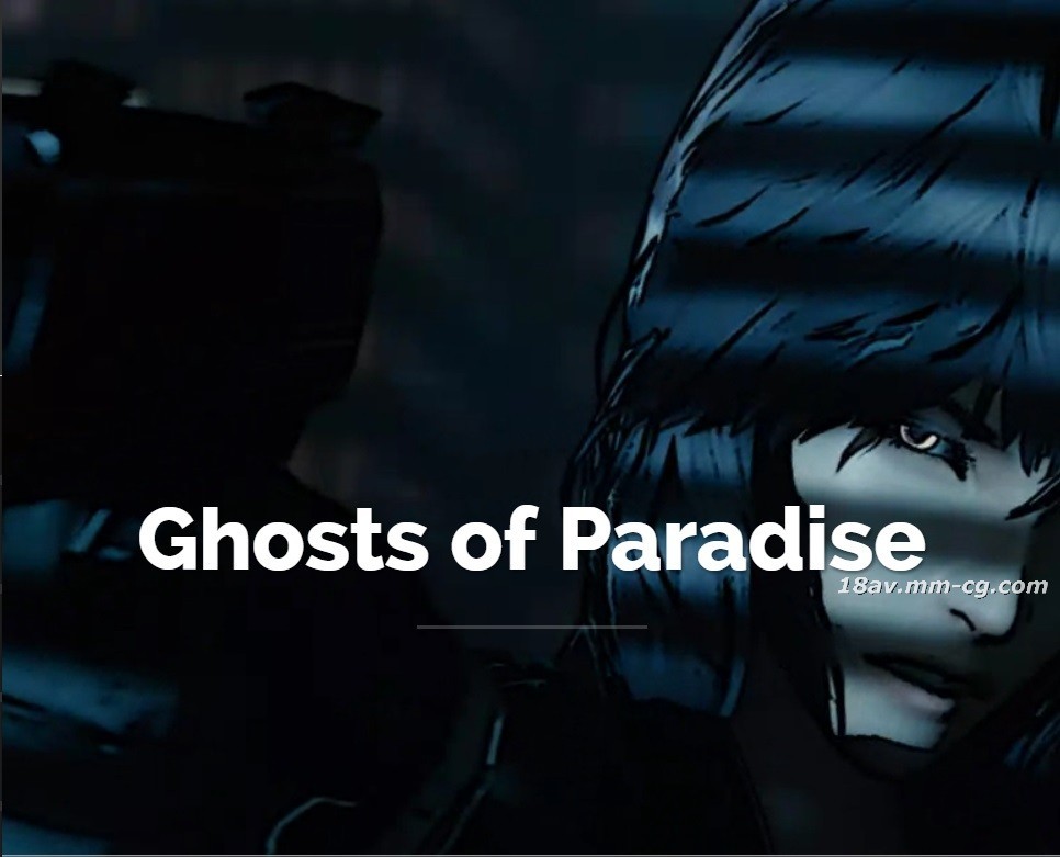 [3D]Ghosts of Paradise [Night Caption Group]